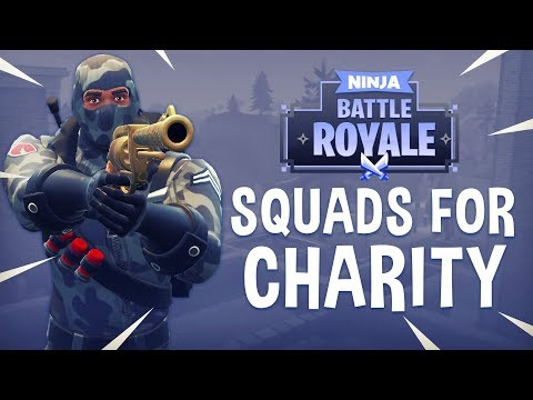 Squads For Charity! - Fortnite Battle Royale Gameplay - Ninj