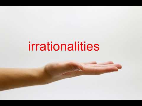 How to Pronounce irrationalities - American English