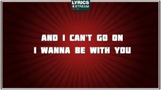 Be With You - Enrique Iglesias tribute - Lyrics