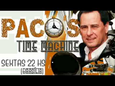 Paco`s Time Machine - Radio Brasilia 2012