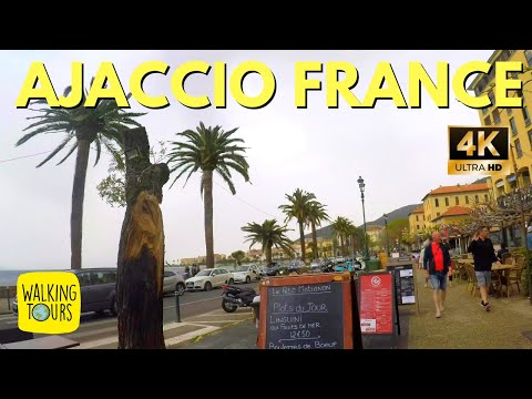 Ajaccio Capital of Corsica   French Island   City Travel Guide   4K Walking Tour