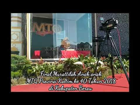 Finalis Murattilah MTQ Prov Kaltim 2018