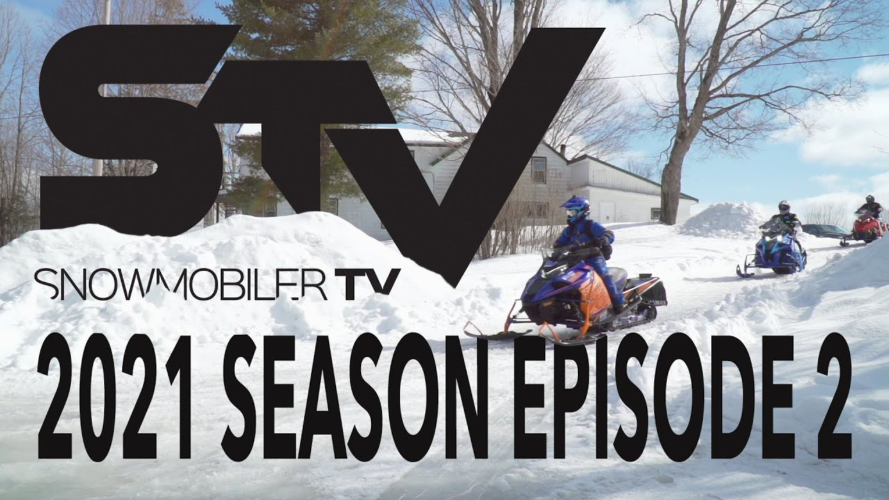 Snowmobiler TV 2021 - Episode 2