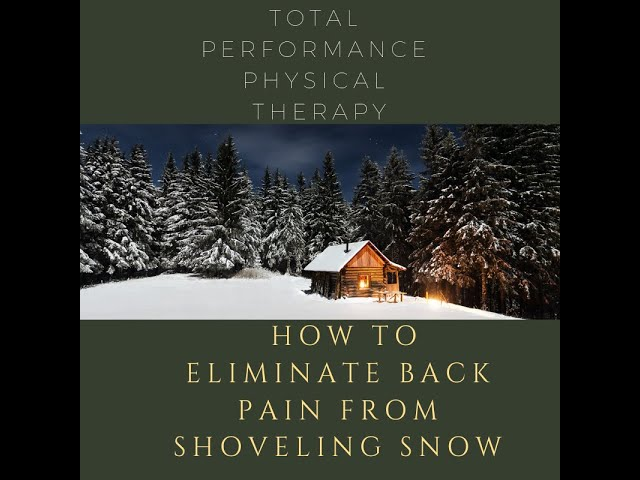 How to eliminate back pain from shoveling snow