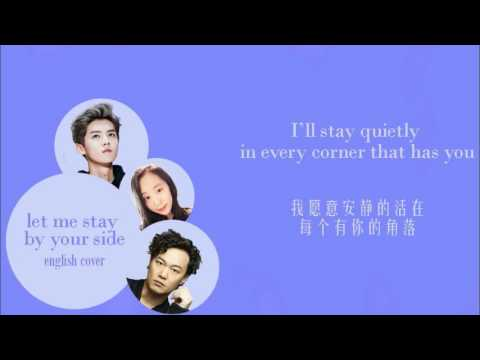 [ENGLISH COVER] Luhan 鹿晗 + Eason Chan 陈奕迅: Let Me Stay By Your Side 让我留在你身边