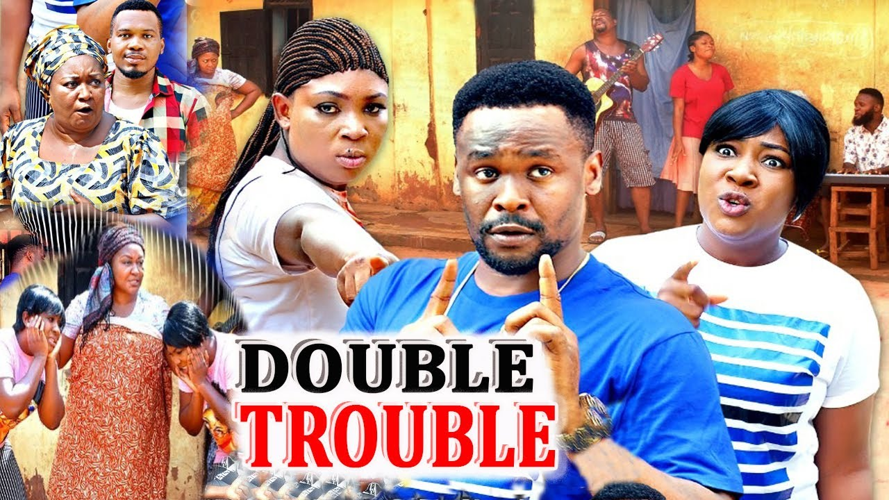 Download Double Trouble 1&2 {New Movie} - Zubby Michael, Ebele Okaro, 2020 Latest Nigerian Nollywood Movie