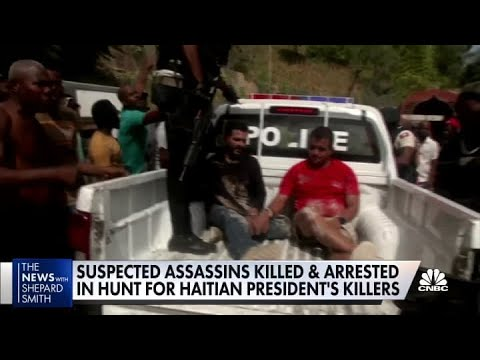 Suspected assassins killed and arrested in hunt for Haitian president's killers