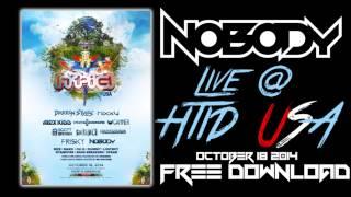 Nobody Live @ HTID USA