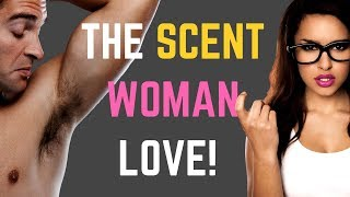 The ONE SCENT Women Can't Resist!