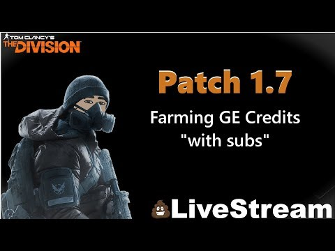 "The Division 1.7 Farming GE Credits ""with subs"""