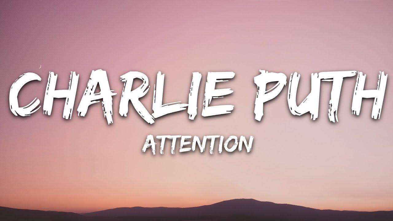 Download Charlie Puth - Attention (Lyrics)