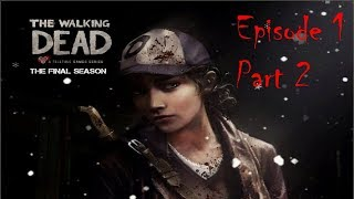The Walking Dead The Final Season: Episode 1 Part 2!  I KNEW HE WAS BAD! thumbnail