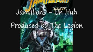 Jamillions - Uh Huh (Official Version) [FULL DL]