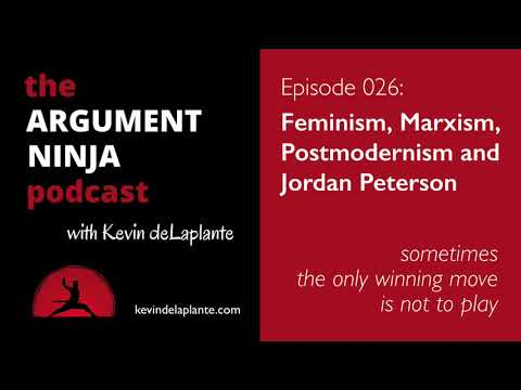 026 - Feminism, Marxism, Postmodernism and Jordan Peterson