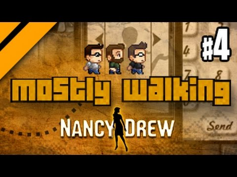 Mostly Walking - Nancy Drew: The Shadow at Water's Edge - P4