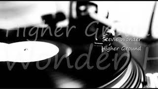 Stevie Wonder ~ Higher Ground