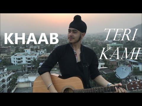 Khaab/Teri Kami (Acoustic Mashup) | Punjabi Song | Acoustic Singh Cover