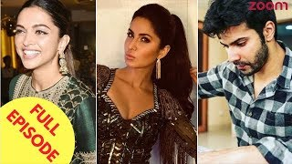 Deepika To Not Invite Katrina At Her Wedding | Varun Gets Emotional About 'Sui Dhaaga' & More