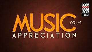 Music Appreciation: Vol 1 | Audio Jukebox | Vocal & Instrumental | Hindustani Classical Music