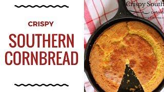 Crispy Southern Cornbread