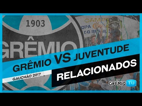[RELACIONADOS] Grêmio x Juventude (Campeonato Gaúcho 2017) l GrêmioTV
