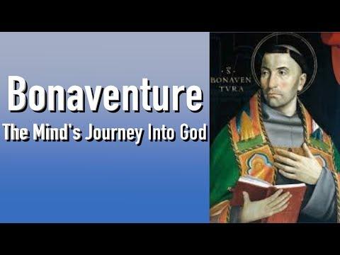 Christian Mysticism: The Mind's Journey Into God By St. Bonaventure