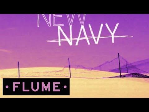 New Navy - Zimbabwe Flume Remix