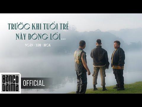 """TRƯỚC KHI TUỔI TRẺ NÀY ĐÓNG LỐI   Ngắn x Xám x Dick   """"Đà Lạt"""" Ep3 ( Directed by Nguyễn Nhật Trung )"""