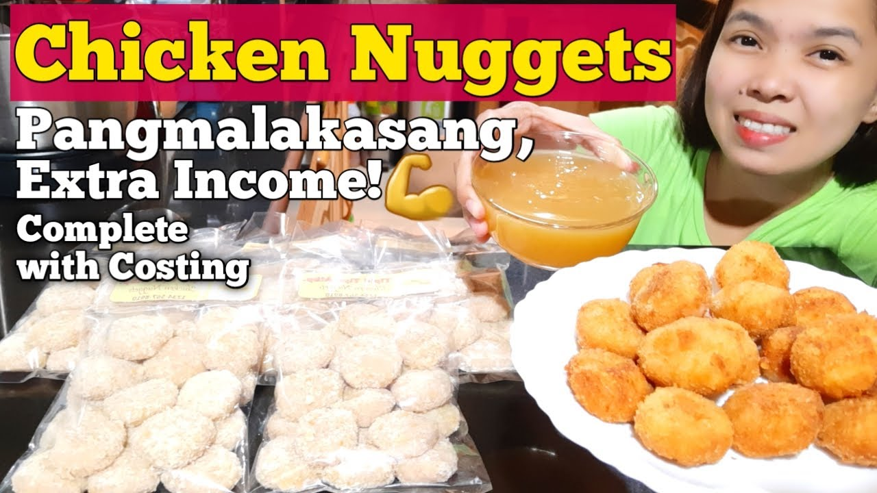 Chicken Nuggets Pangnegosyo Recipe, Complete with Costing
