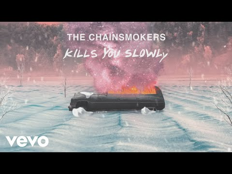 The Chainsmokers - Kills You Slowly (Lyric Video)