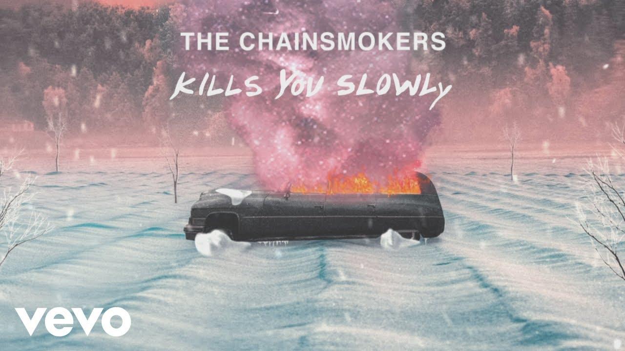 The Chainsmokers - Kills You Slowly (Lyric Video)