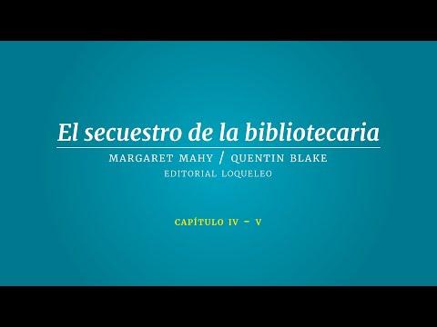 el-secuestro-de-la-bibliotecaria--cap.4-y-5