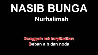 NASIB BUNGA, karaoke tanpa vokal enak
