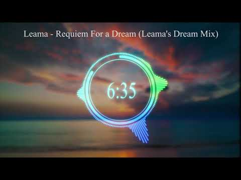 Leama - Requiem For a Dream (Leama's Dream Mix) *Full Version* mp3