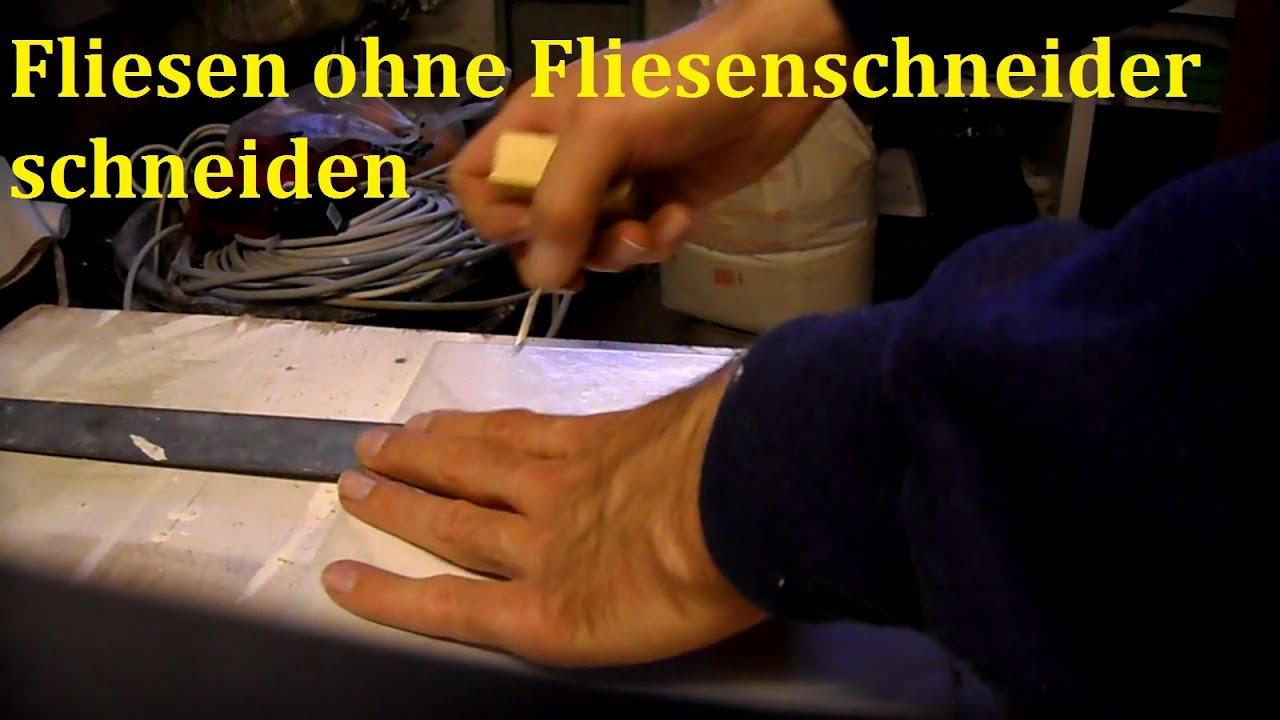 lifehack: fliesen schneiden ohne fliesenschneider - youtube