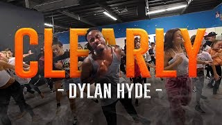 CLEARLY - Dylan Hyde | @Willdabeast__ Choreography | #immaBEAST @kendawg