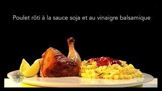 Choumicha : Poulet rôti à la sauce soja et au vinaigre balsamique (VF)