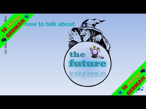 Future Tense In German | German Grammar Lesson By Ten Things German