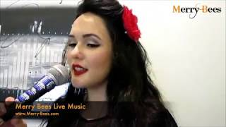 Merry Bees Live Music - Rebecca singing Can't Help Falling in Love by Elvis Presley