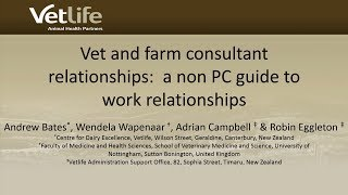 Vet and farm consultant relationships: a non PC guide to work relationships