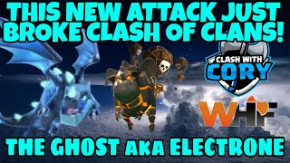 THIS *NEW ATTACK* JUST BROKE TH11 and TH12! THE GHOST aka ELECTRONE ATTACK, CLASH OF CLANS