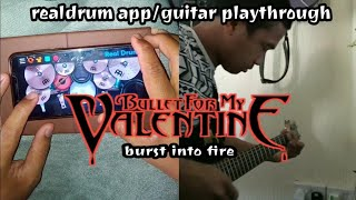 Bullet For My Valentine - Burst Into Fire | Real Drum App And Guitar Playthrough | W/ Nick Bermudez