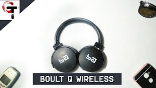 Boult Q Wireless Headphones Unboxing and Full Review