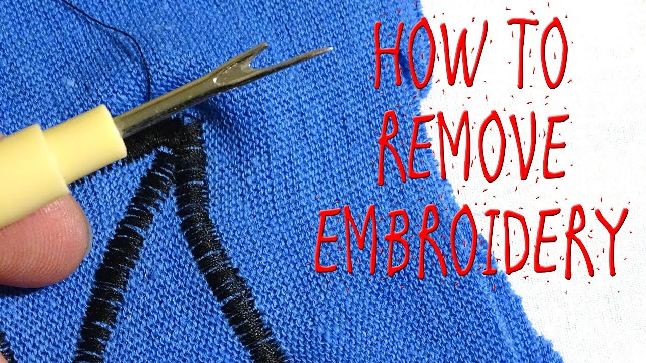 How To Remove Embroidery Youtube