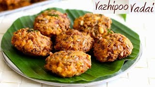 paruppu Vadai Recipe In Tamil | Vazhaipoo Vadai Recipe in Tamil | How to make Banana Flower Vada