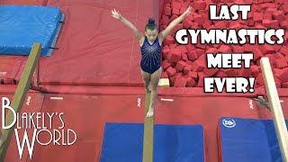 Last Gymnastics Meet Ever!   Blakely Bjerken