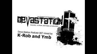 Devastation podcast - K-Rob and Ymb