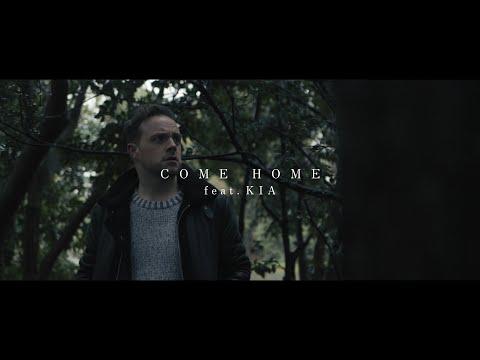 Clarity - Come Home (feat. KIA)