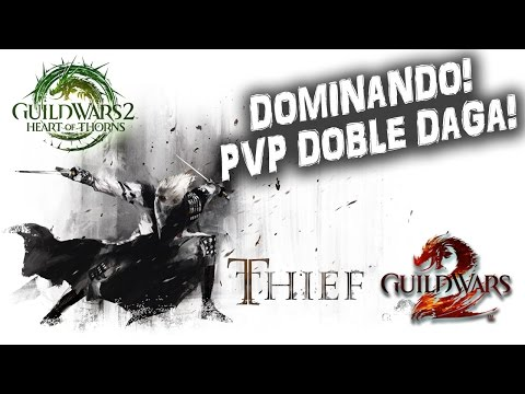 Guild Wars 2 Gameplay Español | Dominando en PVP Thief Doble Daga | MMOrpg Action Free
