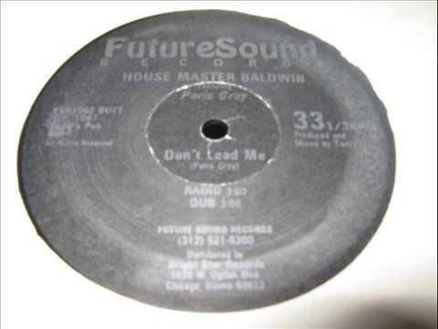House Master Baldwin- Don't Lead Me (DUB MIX & RADIO MIX)